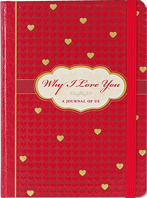 Best Vday Gifts for Her No.8: Why I Love You: A Journal of Us