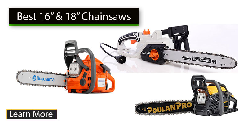 Post Image: Best 16-Inch and 18-Inch Chainsaws